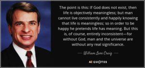 """WLC: """"Ako nema Boga, život je objektivno gledajući besmislen""""."""
